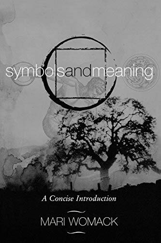 9780759103221: Symbols and Meaning: A Concise Introduction
