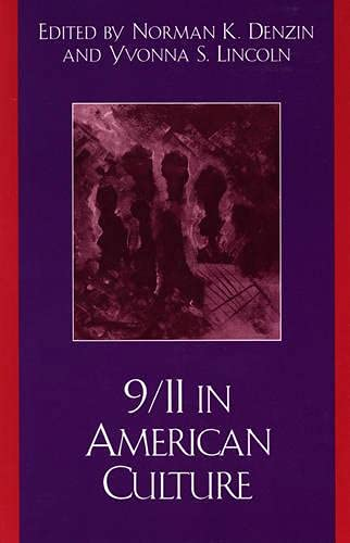 9780759103504: 9/11 in American Culture (Crossroads in Qualitative Inquiry)