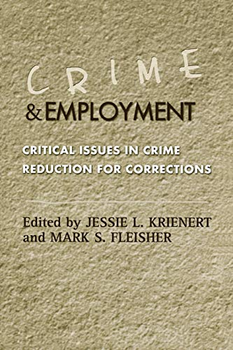 9780759104051: Crime and Employment: Critical Issues in Crime Reduction for Corrections