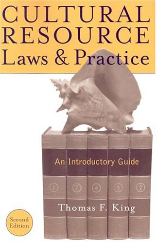 9780759104747: Cultural Resource Laws and Practice (Heritage Resource Management Series)
