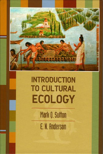 9780759105300: Introduction to Cultural Ecology
