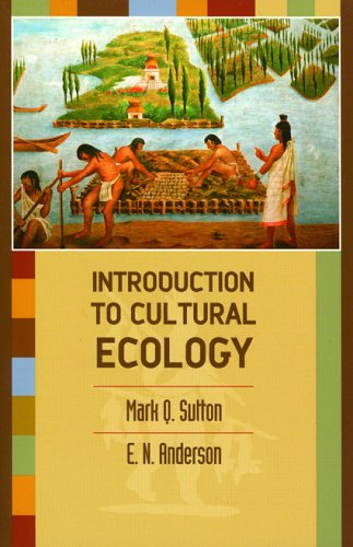 9780759105317: Introduction to Cultural Ecology