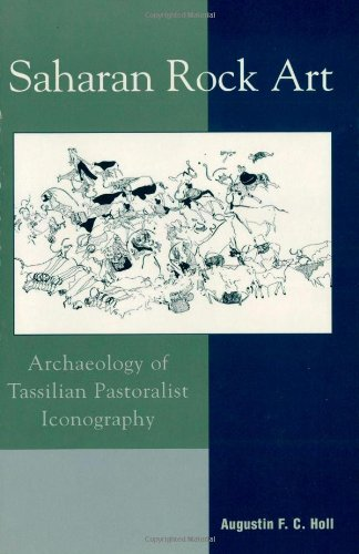 9780759106055: Saharan Rock Art: Archaeology of Tassilian Pastoralist Iconography (African Archaeology Series)