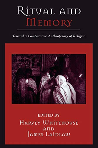 9780759106178: Ritual and Memory: Toward a Comparative Anthropology of Religion (Cognitive Science of Religion)