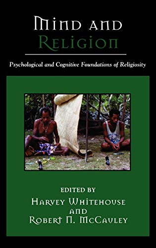 9780759106185: Mind and Religion: Psychological and Cognitive Foundations of Religion (Cognitive Science of Religion)