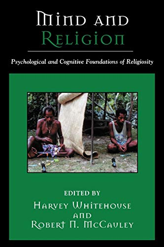 9780759106192: Mind and Religion: Psychological and Cognitive Foundations of Religion (Cognitive Science of Religion)