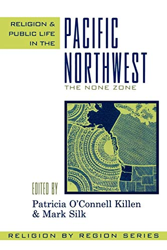 9780759106253: Religion and Public Life in the Pacific Northwest: The None Zone (Religion by Region)