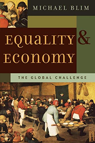 9780759106888: Equality and Economy: The Global Challenge (Foundations of Cultural Thought Series)