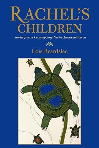 9780759106901: Rachel's Children: Stories from a Contemporary Native American Woman (Contemporary Native American Communities)