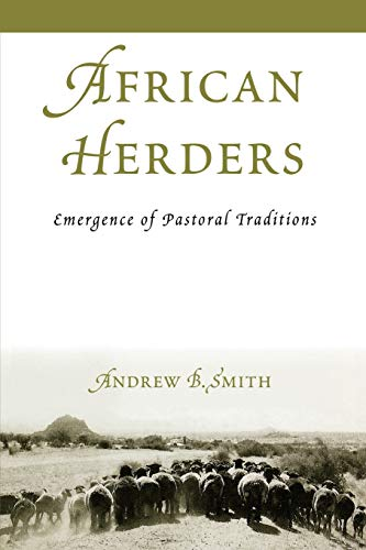 9780759107489: African Herders: Emergence of Pastoral Traditions (African Archaeology Series)