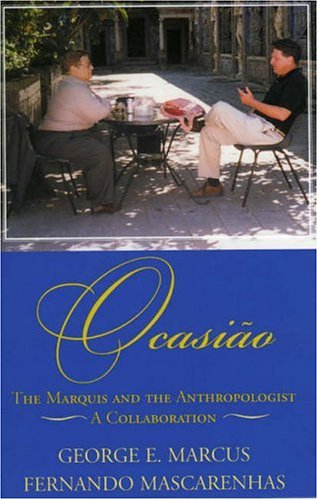 9780759107779: Ocasião: The Marquis and the Anthropologist, A Collaboration (Alterations)