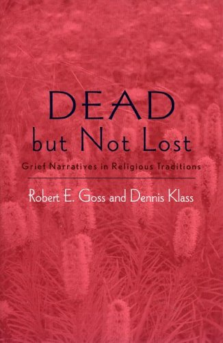9780759107892: Dead but not Lost: Grief Narratives in Religious Traditions