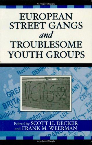 9780759107922: European Street Gangs and Troublesome Youth Groups (Violence Prevention and Policy)