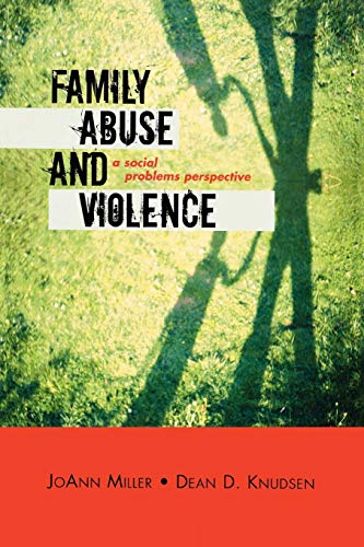 9780759108011: Family Abuse and Violence: A Social Problems Perspective (Violence Prevention and Policy)