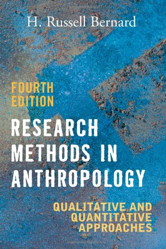 9780759108684: Research Methods in Anthropology: Qualitative and Quantitative Approaches