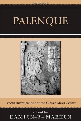 9780759108745: Palenque: Recent Investigations at the Classic Maya Center
