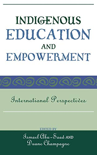 9780759108943: Indigenous Education and Empowerment: International Perspectives (Contemporary Native American Communities)