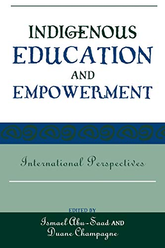 9780759108950: Indigenous Education and Empowerment: International Perspectives (Contemporary Native American Communities)