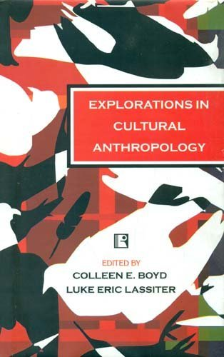 9780759109520: Explorations in Cultural Anthropology: A Reader