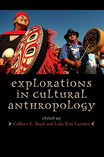 9780759109537: Explorations in Cultural Anthropology: A Reader