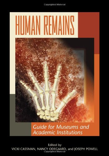 9780759109544: Human Remains: Guide for Museums and Academic Institutions