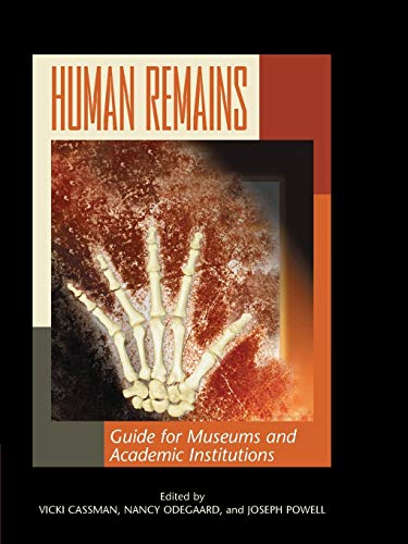 9780759109551: Human Remains: Guide for Museums and Academic Institutions