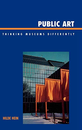 9780759109582: Public Art: Thinking Museums Differently