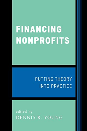 9780759109896: Financing Nonprofits: Putting Theory into Practice