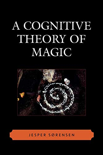 9780759110403: A Cognitive Theory of Magic (Cognitive Science of Religion)