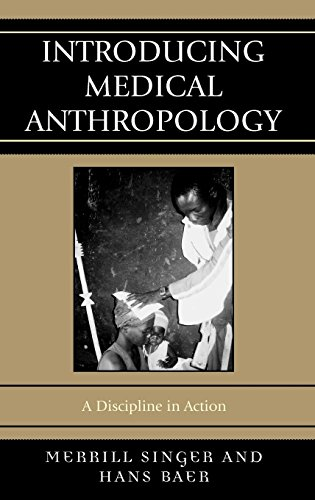 9780759110571: Introducing Medical Anthropology: A Discipline in Action