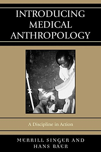 9780759110588: Introducing Medical Anthropology: A Discipline in Action