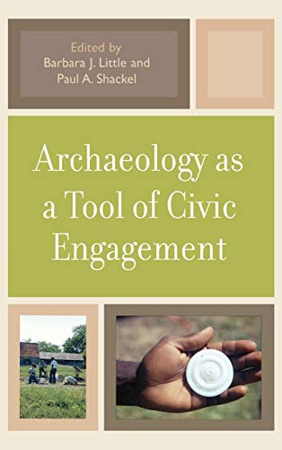 9780759110595: Archaeology as a Tool of Civic Engagement