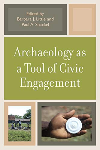 Archaeology As A Tool Of Civi