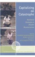 9780759111028: Capitalizing on Catastrophe: Neoliberal Strategies in Disaster Reconstruction (Globalization and the Environment)