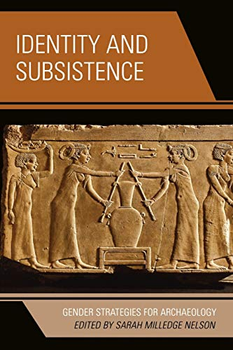 9780759111158: Identity and Subsistence: Gender Strategies for Archaeology (Gender and Archaeology)