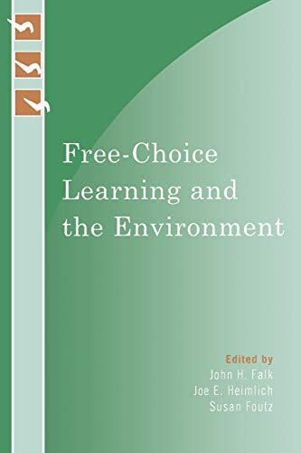 9780759111233: Free-Choice Learning and the Environment (Learning Innovations Series)