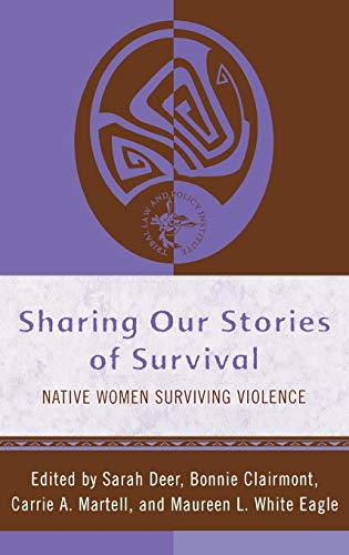 Sharing Our Stories of Survival: Sarah Deer (editor),