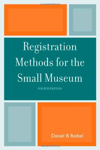 9780759111301: Registration Methods for the Small Museum (Small Museum Toolkit)