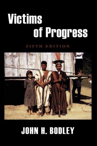 Victims of Progress: John H. Bodley