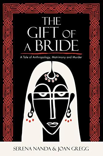 The Gift of a Bride: A Tale: Gregg, Joan, Nanda,
