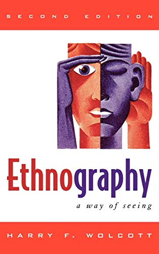 9780759111684: Ethnography: A Way of Seeing
