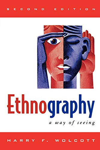 9780759111691: Ethnography: A Way of Seeing
