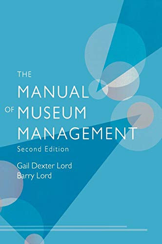 9780759111974: The Manual of Museum Managment