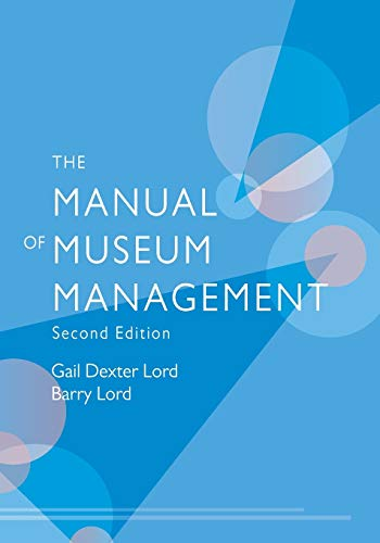9780759111981: The Manual of Museum Managment