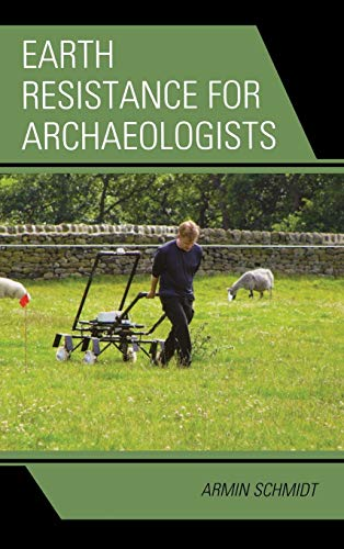 9780759112049: Earth Resistance for Archaeologists (Geophysical Methods for Archaeology)