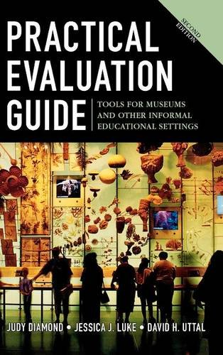 9780759113022: Practical Evaluation Guide: Tools for Museums and Other Informal Educational Settings