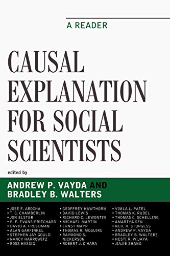 Causal Explanation for Social Scientists: A Reader: Editor-Andrew P. Vayda;