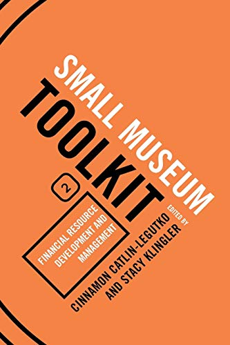 9780759113367: Financial Resource Development and Management (Small Museum Toolkit)