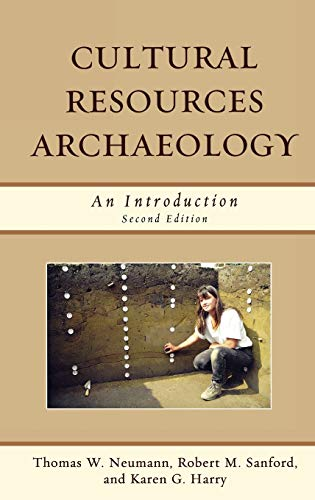9780759118454: Cultural Resources Archaeology: An Introduction