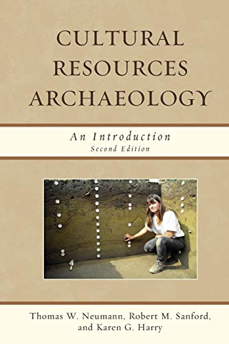 9780759118461: Cultural Resources Archaeology: An Introduction